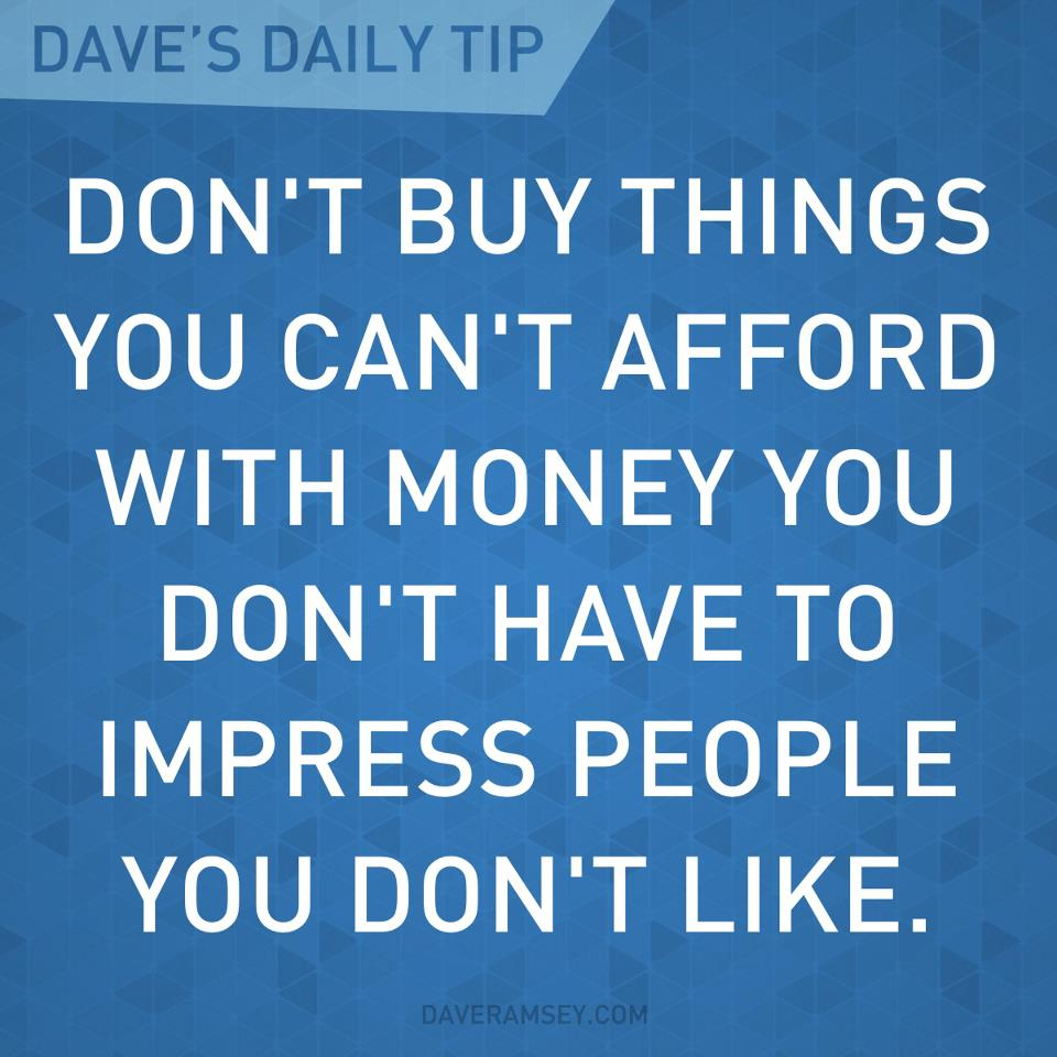 We buy things we don 39 t need with money w by dave ramsey for Home need things