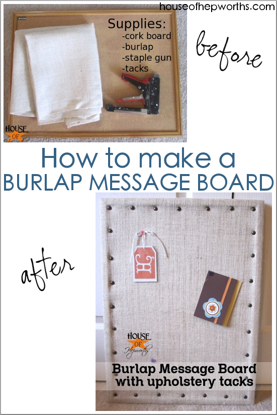 Make your own Burlap Message board with a few basic supplies. www.houseofhepworths.com